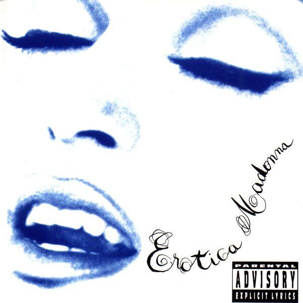 Madonna - Erotica (Explicit Version)