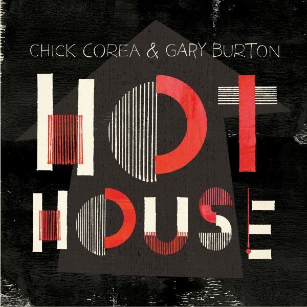 Chick Corea - Hot House