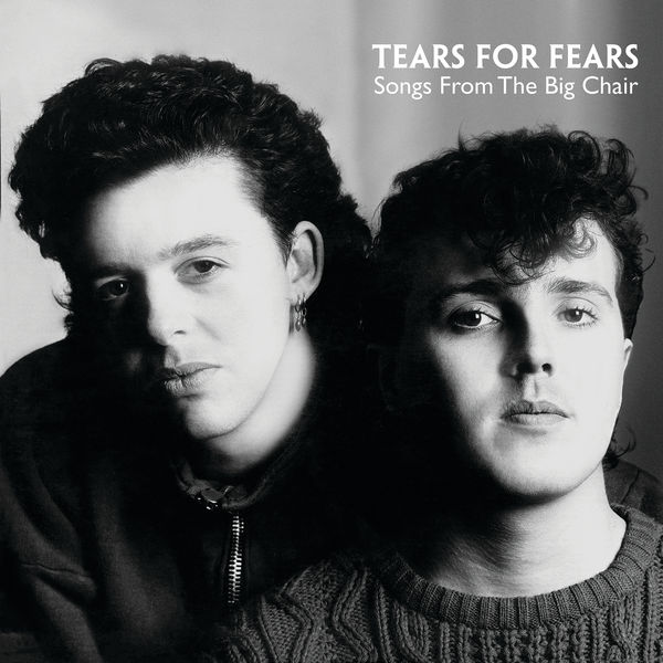 Tears For Fears Songs From The Big Chair (Deluxe Edition) (Deluxe)