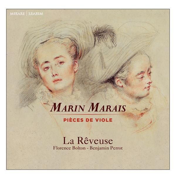La Rêveuse - Marin Marais : Pièces de viole