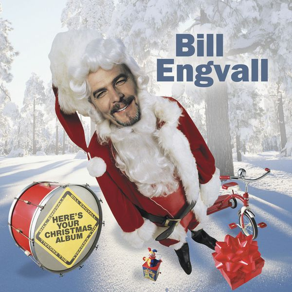 Bill Engvall - Here's Your Christmas Album