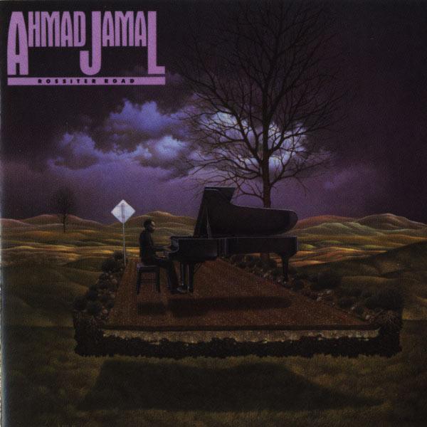 Ahmad Jamal - Rossiter Road