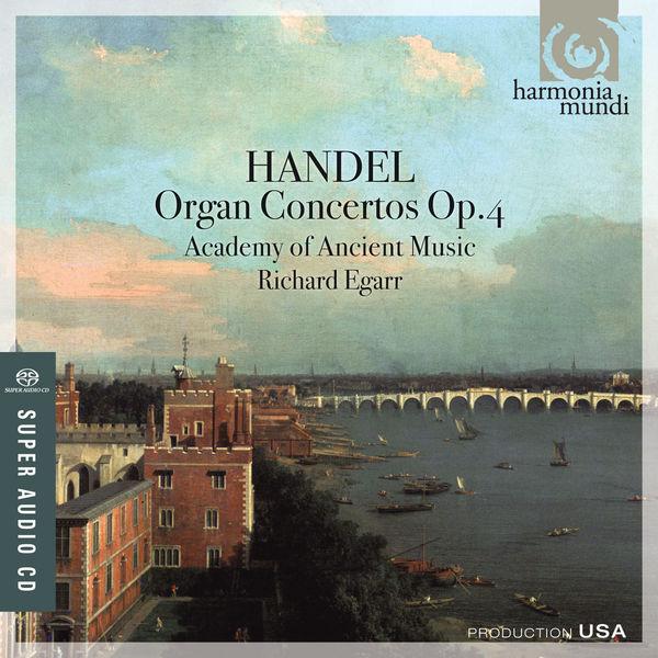 Richard Egarr - Handel: Organ Concertos, Op. 4