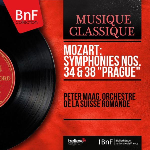 """Peter Maag, Orchestre de la Suisse romande - Mozart: Symphonies Nos. 34 & 38 """"Prague"""" (Mono Version)"""