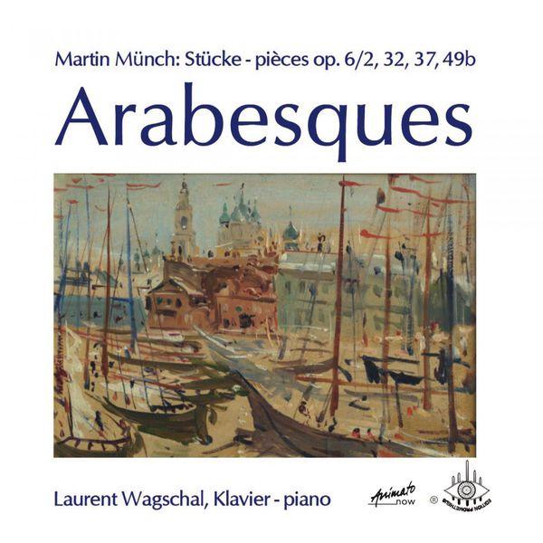 Laurent Wagschal - Arabesques