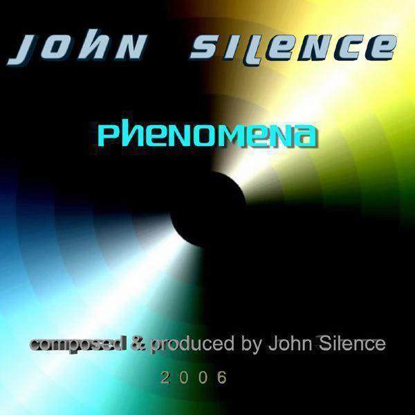 John Silence - Phenomena