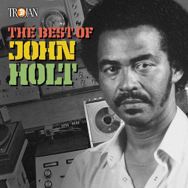 John Holt - The Best of John Holt