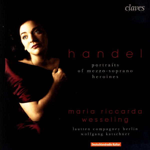 Georg Friedrich Händel - 3 Portraits d'héroïnes mezzo-sopranos
