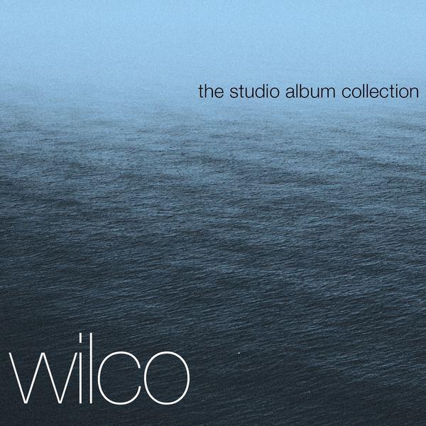 Wilco - The Complete Studio Albums