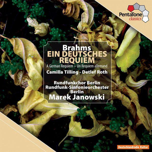 Marek Janowski - Brahms : Ein deutsches Requiem (Un Requiem allemand)