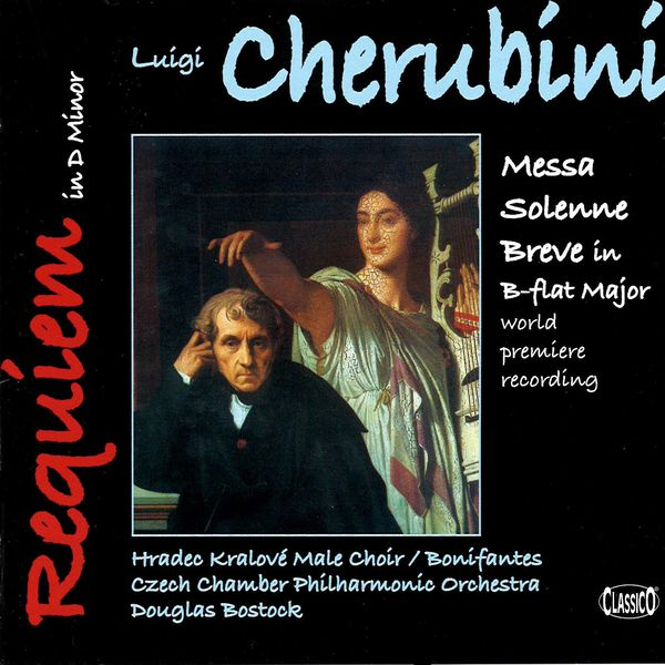 Douglas Bostock - Cherubini: Requiem Mass No. 2 / Solemn Mass in B flat major