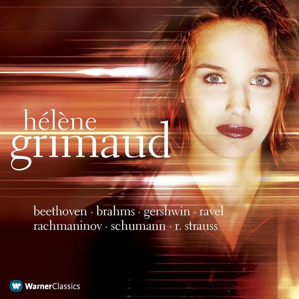 Hélène Grimaud - Beethoven, Brahms, Gershwin, Ravel, Schumann...