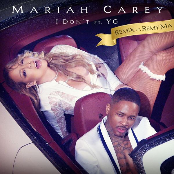 Mariah Carey - I Don't (Remix)