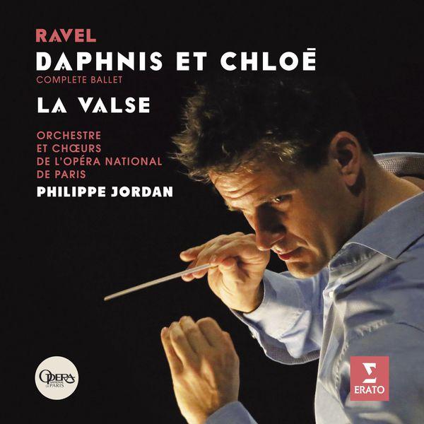 Philippe Jordan - Maurice Ravel : Daphnis & Chloé - La Valse