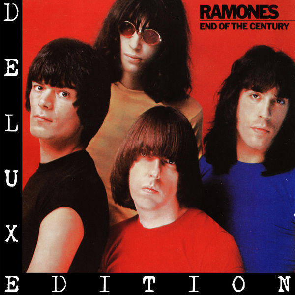 Ramones - End of the Century (Expanded 2005 Remaster)