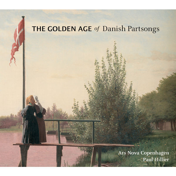 Paul Hillier - The Golden Age of Danish Partsongs