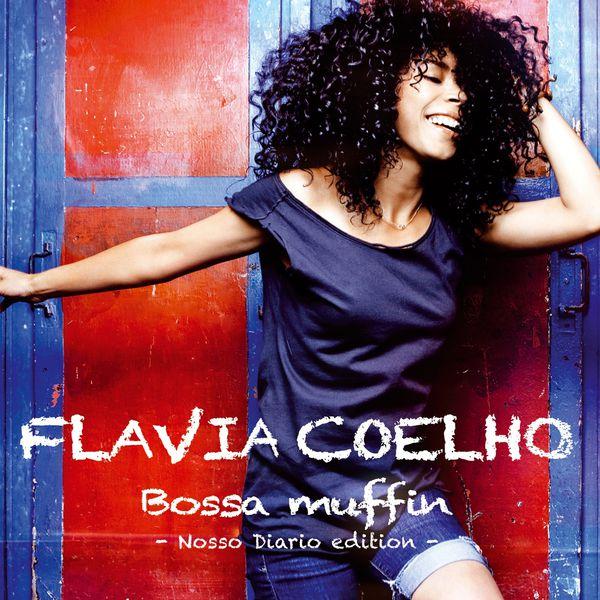 Flavia Coelho - Bossa Muffin (Nosso Diario Edition)