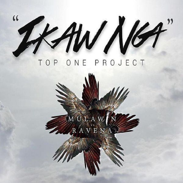 Top One Project - Ikaw Nga (Mulawin vs. Ravena Theme Song)