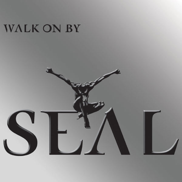 Seal - Walk on By