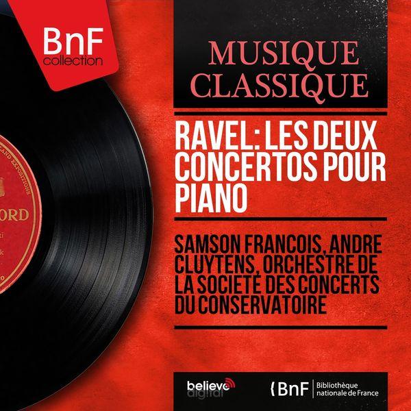 Samson François, André Cluytens, Orchestre de la Société des concerts du Conservatoire - Ravel: Les deux concertos pour piano (Mono Version)