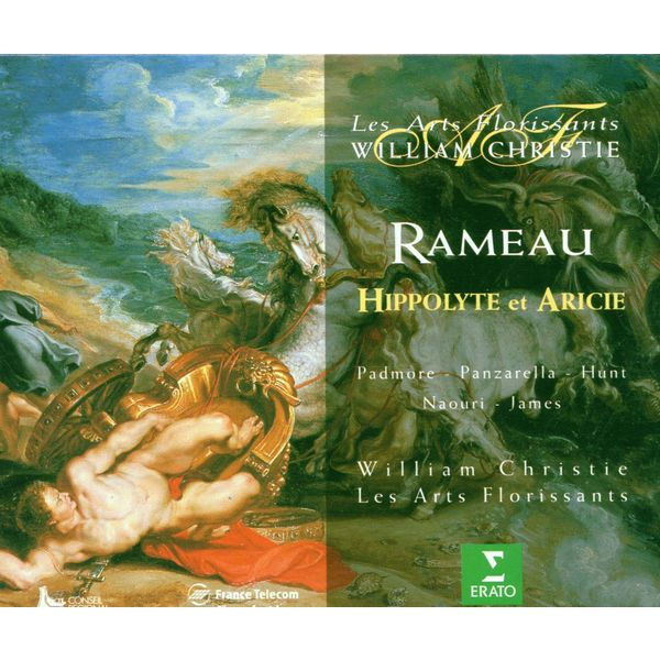 William Christie - Jean-Philippe Rameau : Hippolyte et Aricie