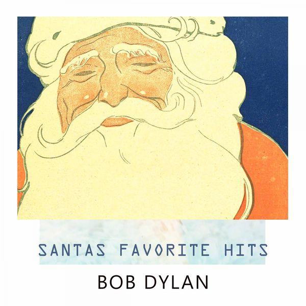 Bob Dylan - Santas Favorite Hits