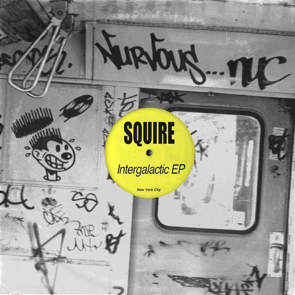Squire - Intergalatic EP