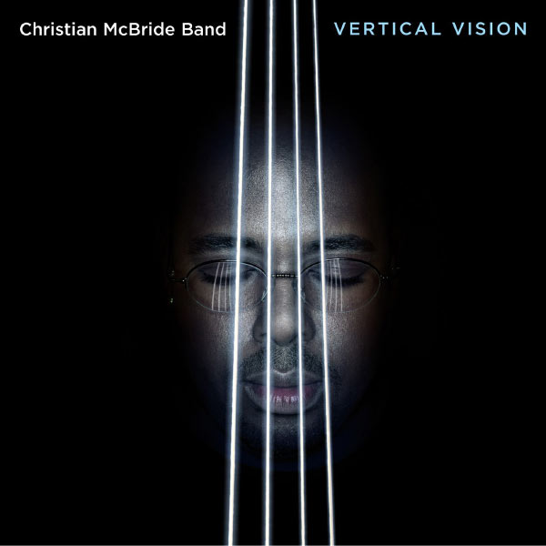 Christian McBride - Vertical Vision