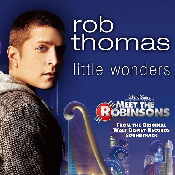 Rob thomas little wonders free mp3 download.