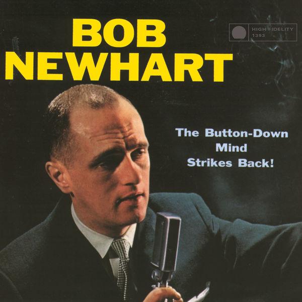 Bob Newhart - The Button-Down Mind Strikes Back