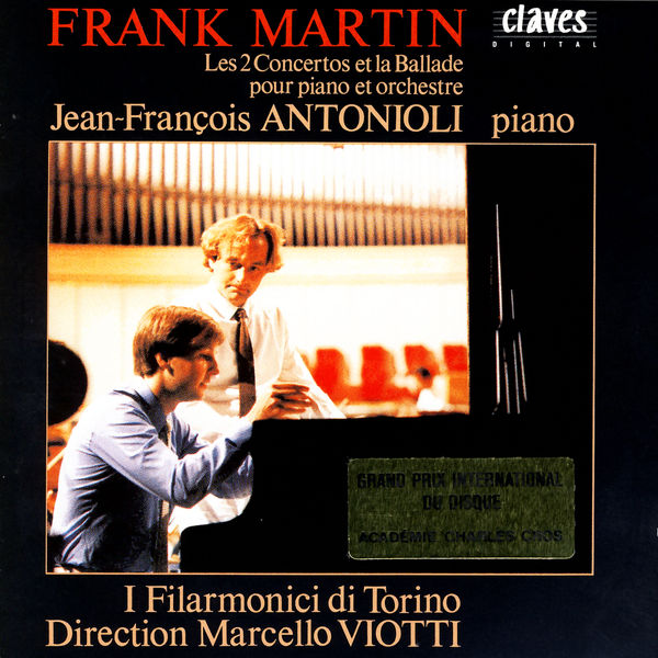 Jean-François Antonioli|Martin : Concertos pour piano n° 1 & 2 - Ballade pour piano & orchestre