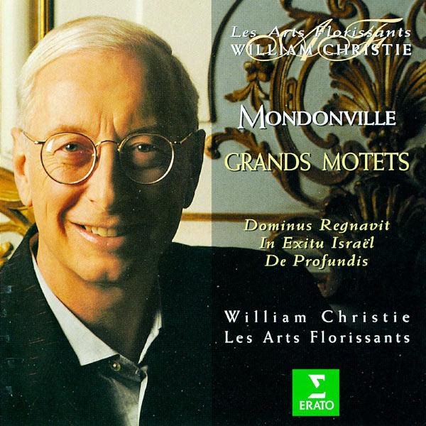 William Christie - Mondonville : Grands Motets