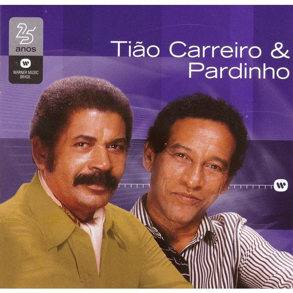 Tião Carreiro & Pardinho - Warner 25 Anos