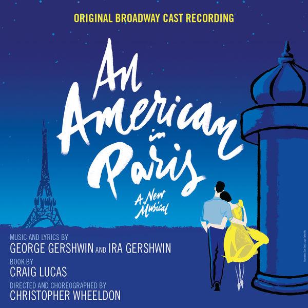 Original Broadway Cast of An American in Paris - An American in Paris (Original Broadway Cast Recording)