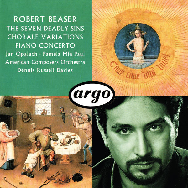Dennis Russell Davies - Robert Beaser: Chorale Variations; The Seven Deadly Sins; Piano Concerto