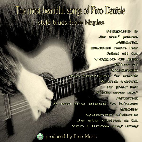 Various Artists - The Most Beautiful Songs of  Pino Daniele (feat. Francesco Aruta) [Style Blues from Naples]