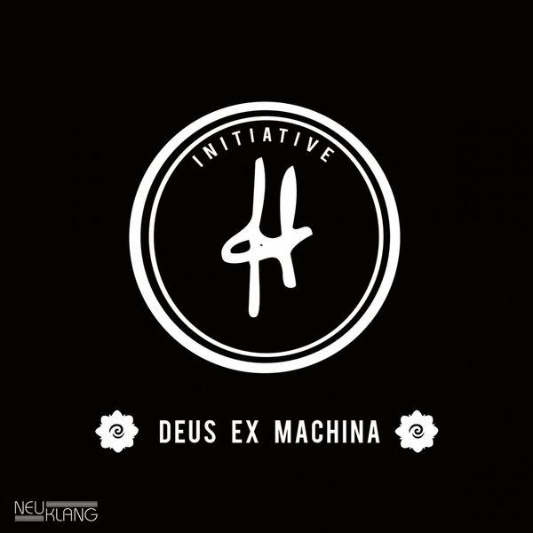 Initiative H - Deus Ex Machina