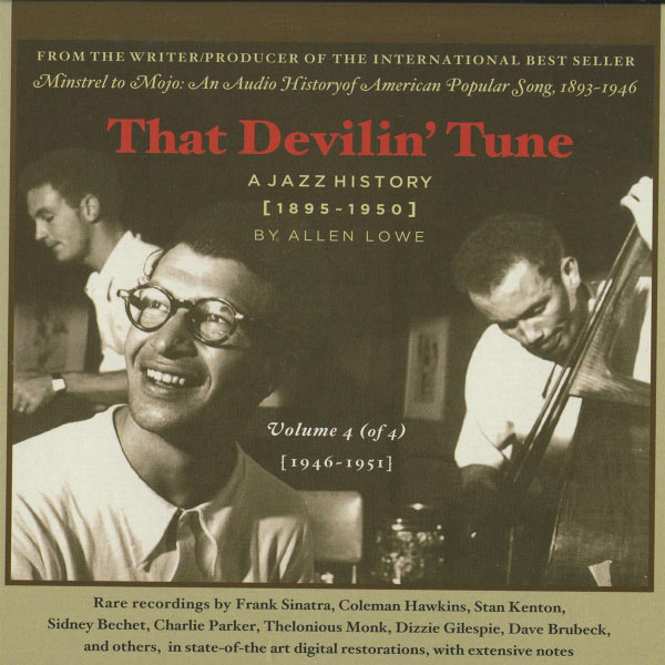 Various Artists - That Devilin' Tune: A Jazz History (1895-1950), Vol. 4 (1946-1951)