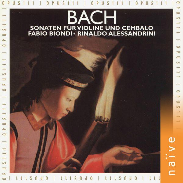 Fabio Biondi - Bach: Sonaten für Violine und Cembalo