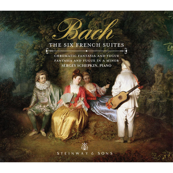 Sergey Schepkin - Bach: The Six French Suites