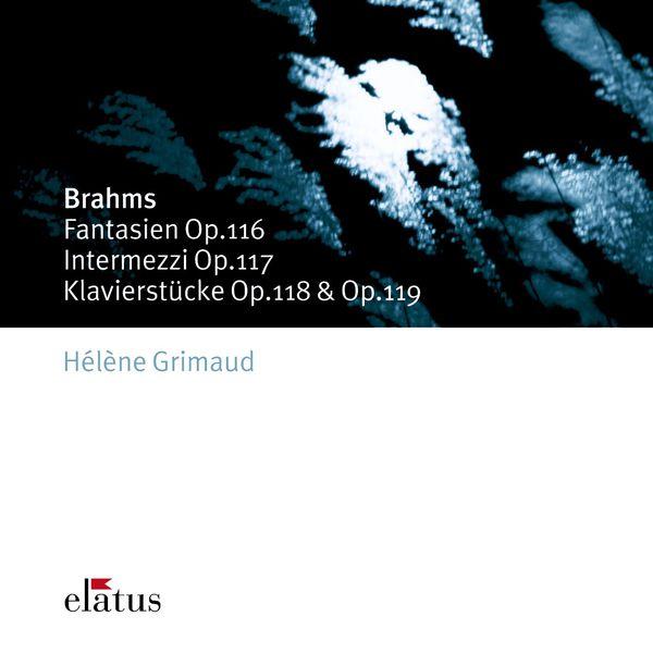 Hélène Grimaud - Brahms : Late Piano Pieces  -  Elatus