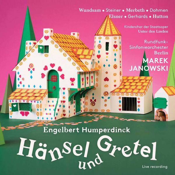 Rundfunk Sinfonieorchester Berlin - Humperdinck: Hänsel und Gretel, EHWV 93.3 (Live)