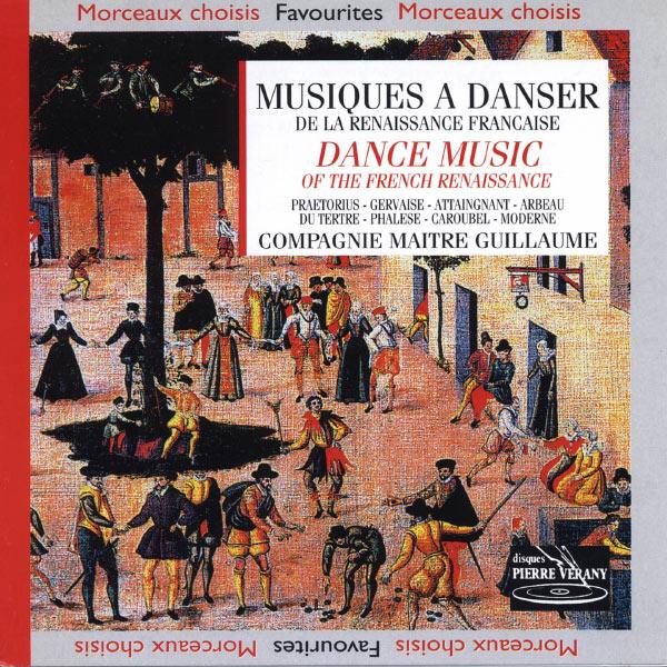 Compagnie Maître Guillaume - Musiques à danser de la Renaissance francaise