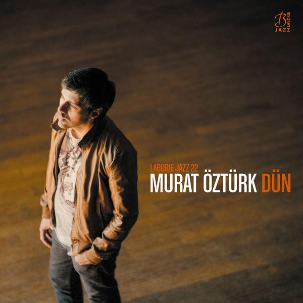 Murat Öztürk - Dün