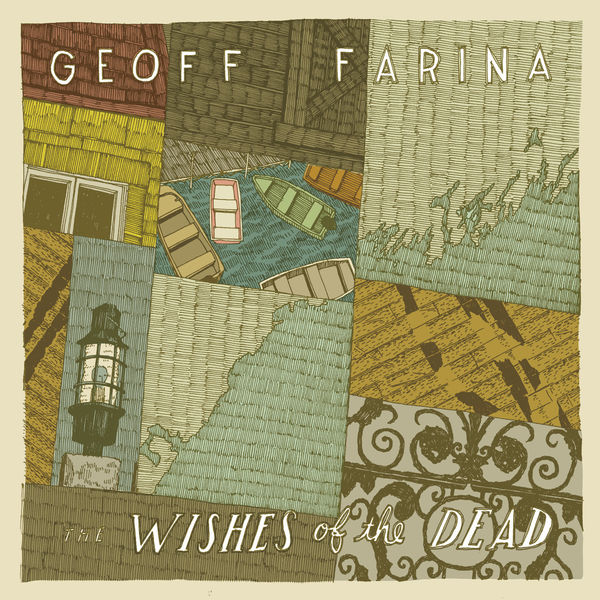 Geoff Farina - Wishes Of The Dead
