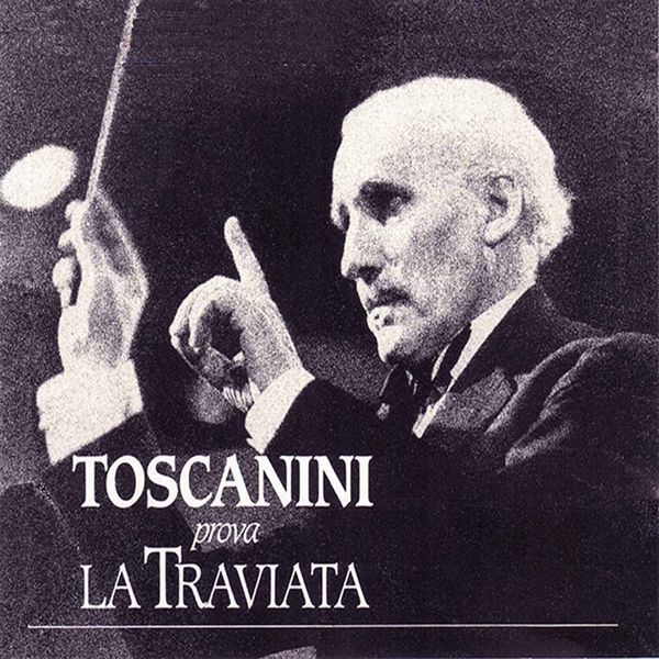 NBC Symphony Orchestra - Toscanini prova La traviata (Highlights Recorded 1946)