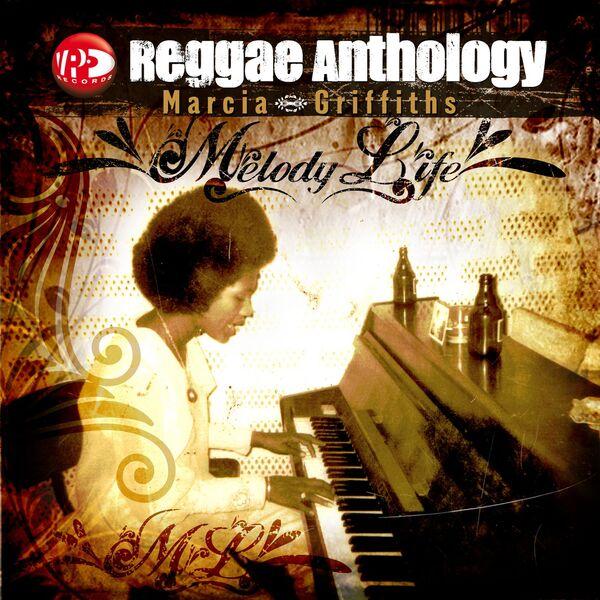 Marcia Griffiths - Reggae Anthology: Melody Life