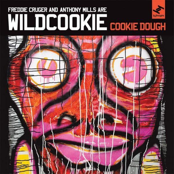 Wildcookie - Cookie Dough (feat. Freddie Cruger & Anthony Mills)
