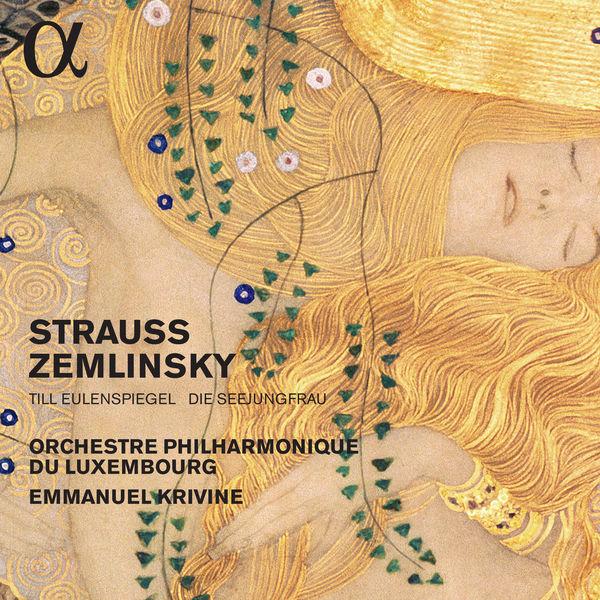 Emmanuel Krivine - Strauss: Till Eulenspiegel – Zemlinsky: Die Seejungfrau