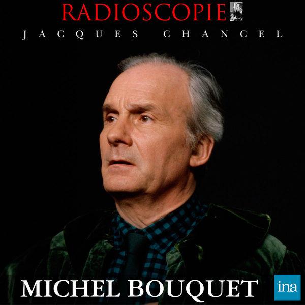 Jacques Chancel - Radioscopie: Michel Bouquet